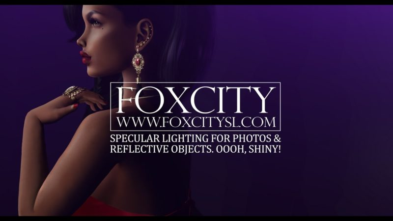 Foxcity・SL | A beginner's guide to specular light & shiny objects for Second Life Photography