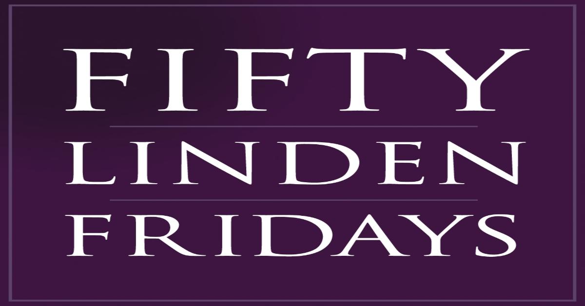 Fifty Linden Fridays: October 22, 2021