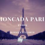 MONCADA PARIS BLOGGER APPLICATION OPEN