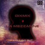"Dixmix at ""La Mezzanine"""