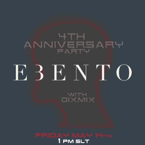 4th Anniversary Party Ebento with Dixmix