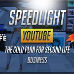 The SpeedLight Gold Plan for your Second Life Business