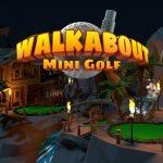 Walkabout Mini Golf Swings Onto SteamVR in July – VRFocus