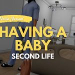 My pregnancy on Second Life   HOM delivery (GRAPHIC WARNING)
