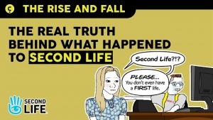 the rise and fall of Second Life