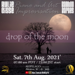 """""""drop of the moon"""""""