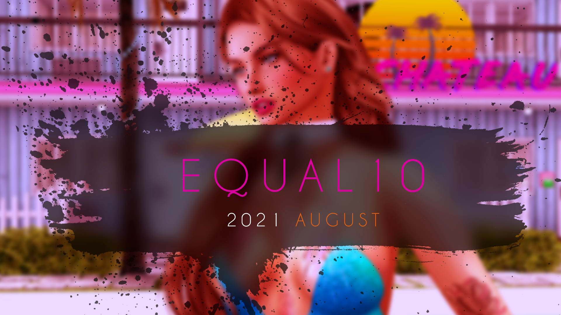 Equal10, the 2021 August Round