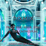 """""""Pray for your sins"""" at the Cathedral with Dixmix"""