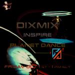 Dixmix at Inspire Dance Planet