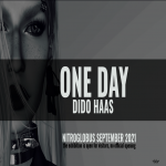 ONE DAY by Dido Haas – the September 2021 exhibition at Nitroglobus