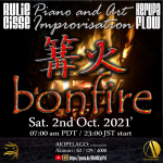 bonfire – Piano and Art Improvisation